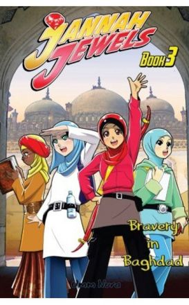 Jannah Jewels Book 3: Bravery In Baghdad