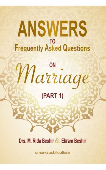 Answers to Frequently Asked Questions on Marriage (Part 1)