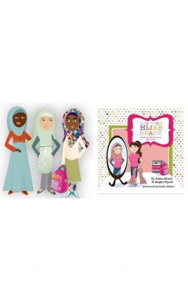 How to Get Hijab Ready: A Guide for Muslim Girls Ages 8-11