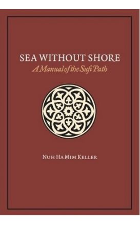 Sea Without Shore: A Manual of the Sufi Path