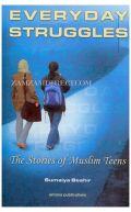 Everyday Struggles: The Stories of Muslim Teens