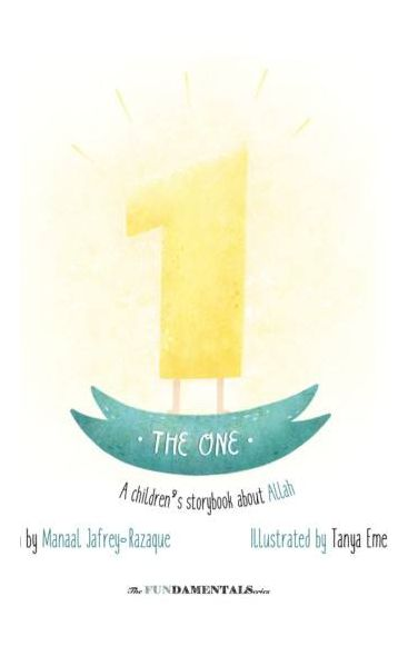 The One: A children's storybook about Allah
