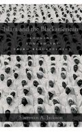 Islam and the Blackamerican - Looking Toward the Third Resurrection