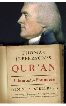 Thomas Jefferson's Qur'an : ISLAM AND THE FOUNDERS