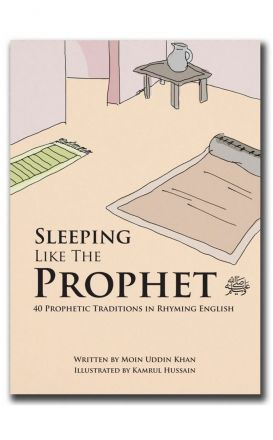 Sleeping Like The Prophet