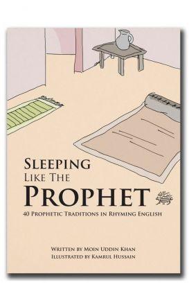 Sleeping Like The Prophet