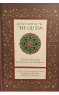 Contemplating the Quran: A Thematic Thirty-Part Commentary on the Noble Qur'an