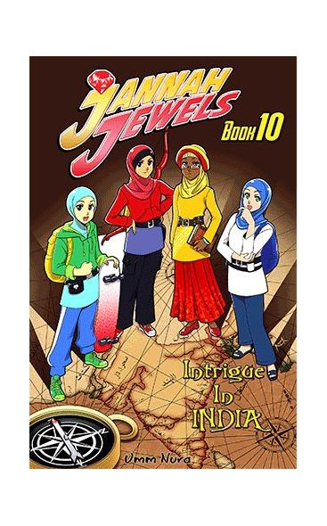 Jannah Jewels Book 10: Intrigue In India (Volume 10)