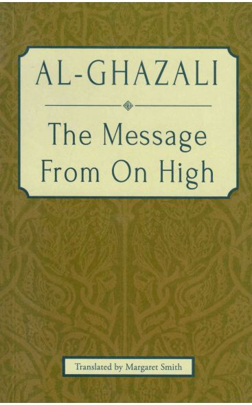 Ali-Ghazali The Message From On High