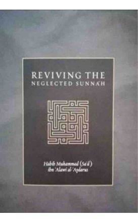 Reviving The Neglected Sunnah