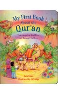 My First Book About The Qur'an: Teachings For Toddlers And Young Children
