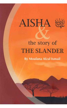 Aisha & The Story Of The Slander
