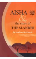 Aisha & The Story Of The Slander