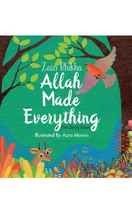 Allah Made Everything (The Song Book)