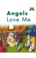 Angels Love Me (I'm Learning My Religion Series)