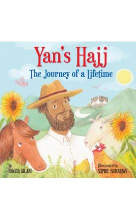 Yan's Hajj The Journey Of A LifeTime