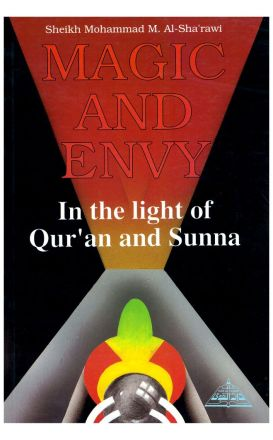 Magic and Envy In the Light of Qur'an & Sunnah