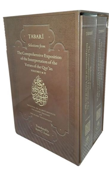 Tabari Selections From The Comprehensive Exposition Of The Interpretation Of The Verses Of The Qur'an 2 Volume Set
