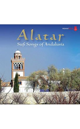 Alatar: Sufi Songs of Andalusia