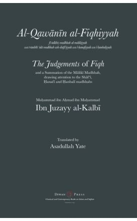 Al-Qawanin al-Fiqhiyyah: The Judgements of Fiqh