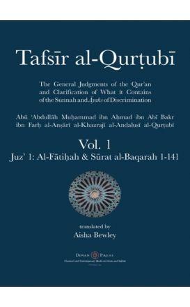 Tafsir al-Qurtubi – Vol. 1: Juz' 1: Al-Fātiḥah & Surat al-Baqarah 1-141