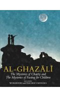 Al-Ghazali: The Mysteries of Charity & Fasting For Children - Books 5 & 6: (Incl. Workbooks & Teacher's manual)