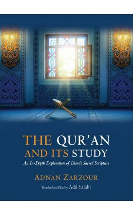 The Qur'an And Its Study: An In-Depth Exploration of Islam's Sacred Scripture