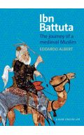 Ibn Battuta: the Journey of a Medieval Muslim - A Kube Concise Life