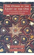 The Other In The Light Of The One: The Universality Of The Quran And Interfaith Dialogue