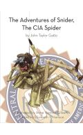 The Adventures Of Sinder, The CIA Spider