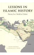 Lessons In Islamic History (Durus fi tarikh al-Islami): Shaykh Al-Bajuri