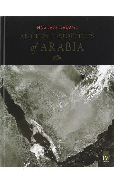 Ancient Prophets of Arabia