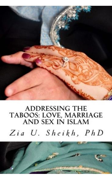 Addressing the Taboos: Love, Marriage and Sex and Islam