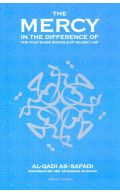 The Mercy in the Difference of the Four Sunni Schools of Islamic Law
