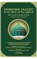 Expressing Delight in the Birth of the Light (Izhar al-Surur li Mawlid al-Nur)
