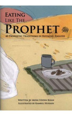 Eating like the Prophet