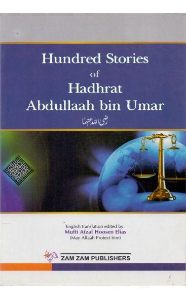Hundred Stories of Hadrat Abdullah Bin Umar