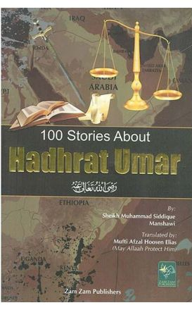 100 Stories About Hadhrat Umar