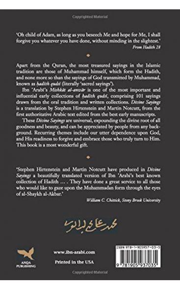 Divine Sayings: 101 Hadith Qudsi (The Mishkat al-Anwar of Ibn 'Arabi)