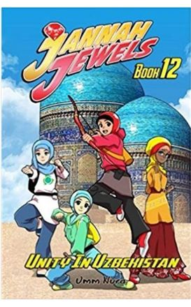 Jannah Jewels Book 12: Unity in Uzbekistan