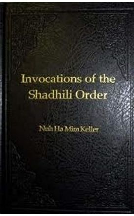 Invocations of the Shadhili Order (Awrad English Book)