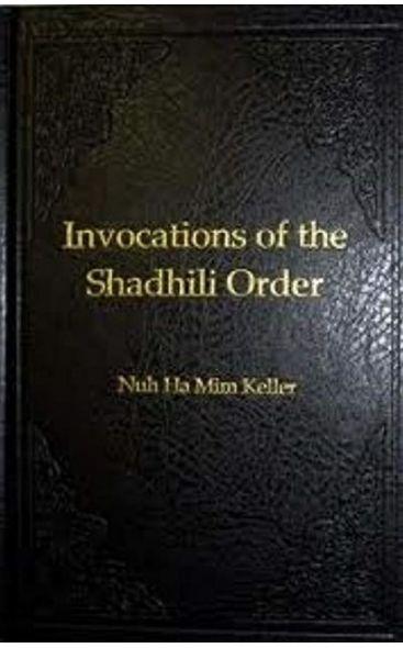 Invocations of the Shadhili Order (Awrad English Book)