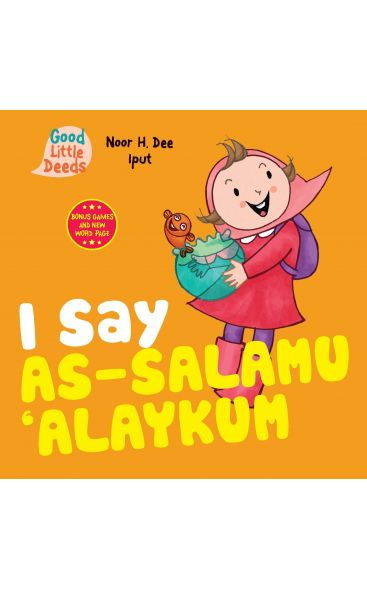 I Say As-Salamu Alaykum