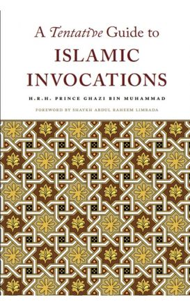 A Tentative Guide to Islamic Invocations