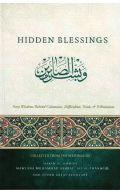 Hidden Blessings: Forty Wisdoms Behind Calamities Difficulties Trial & Tribulations