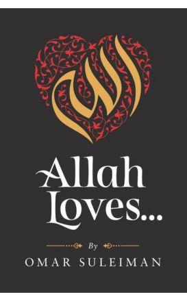 Allah Loves...