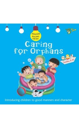 Caring for Orphans (Akhlaaq Building)