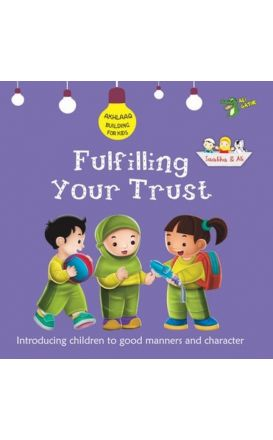 Fulfilling Your Trust (Akhlaaq Building)