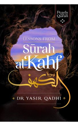 Pearls From The Quran: Lessons from Surah al-Kahf