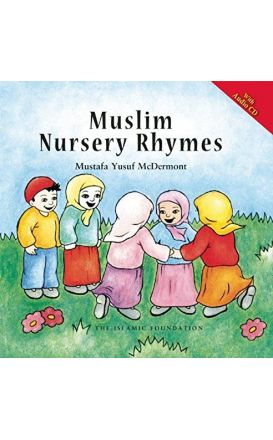 Muslim Nursery Rhymes (Revised with Audio CD)